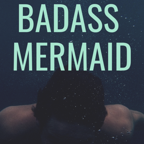 badass mermaid